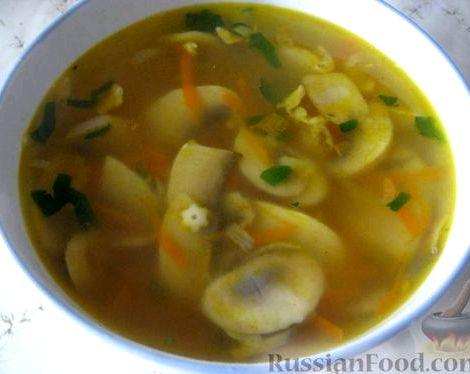 Суп с шампиньонами и картофелем рецепт грибному обеду подают ломтик хлеба